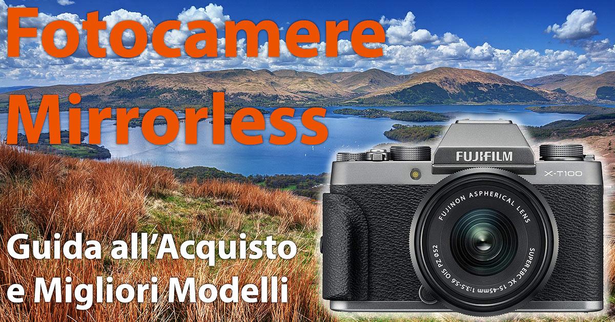6b02a9b73a3201 Migliori Fotocamere Mirrorless 2019: Guida alla Scelta - ABC Camera